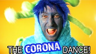 Do the Corona Dance!